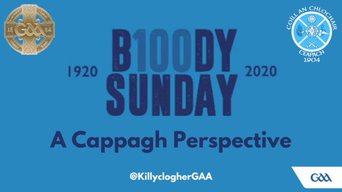 Bloody Sunday – A Cappagh Perspective