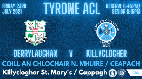 Reserves & Seniors Away to Derrylaughan This Evening