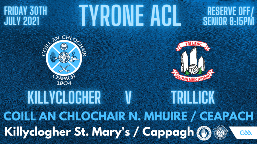 Killyclogher v Trillick This Evening