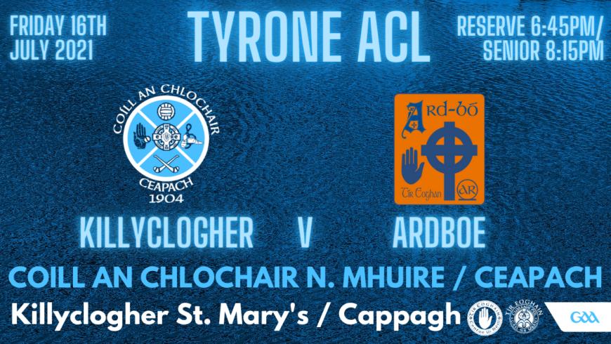 Killyclogher v Ardboe This Evening In Ballinamullan