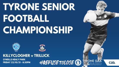 Killyclogher v Trillick (SFC) – Ticket Information