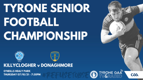 Killyclogher v Donaghmore in Senior Championship